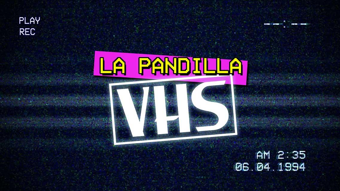 la-pandilla-vhs_02